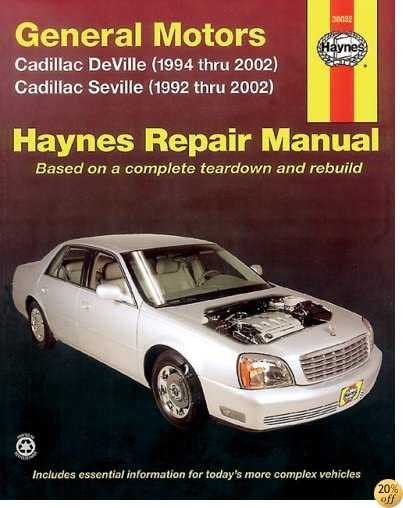 General Motors: Cadillac DeVille (1994 thru 2002), Seville (1992 thru 2002) (Haynes Repair Manual)