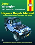 Jeep Wrangler 1987 thru 2008 (Haynes Repair…