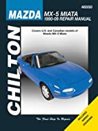 Mazda MX-5 Miata 1990-2009 (Chilton's Total…