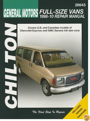 GM Full-size Vans, 1998-10: Does not include information specific to all-wheel drive, diesel or 8.1L engine models (Automotive Repair Manual)