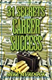 Murdock, Mike: 31 Secrets to Career Success