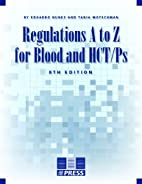 Regulations A to Z for Blood and HCT/Ps, 8th…