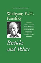Particles and Policy: a Revealing Look at…