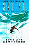 Sanders, Scott P.: The Physics of Skiing: Skiing at the Triple Point