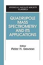 Quadrupole Mass Spectrometry and Its…