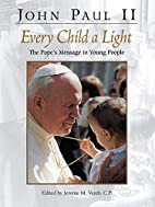Every Child a Light: The Pope's Message…