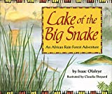 Olaleye, Isaac: Lake of the Big Snake: An African Rain Forest Adventure