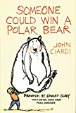 Ciardi, John: Someone Could Win a Polar Bear