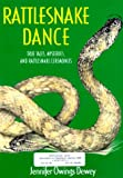 Dewey, Jennifer Owings: Rattlesnake Dance