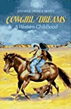 Dewey, Jennifer Owings: Cowgirl Dreams