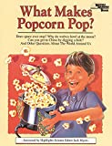 Myers, Jack: What Makes Popcorn Pop?
