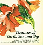 Creatures of Earth, Sea, and Sky: Poems by…