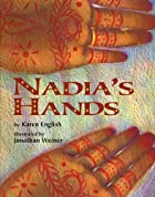 Nadia's Hands by Karen English