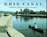 Lourie, Peter: Erie Canal : Canoeing America's Great Waterway