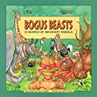 Bogus Beasts by Jeffrey A. O'Hare