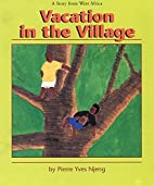 Vacation in the Village by Pierre Yves Njeng