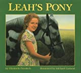 Friedrich, Elizabeth: Leah&#39;s Pony