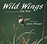 Yolen, Jane: Wild Wings: Poems for Young People