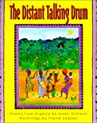 The Distant Talking Drum: Poems from Nigeria…