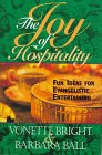 Bright, Vonette: The Joy of Hospitality