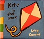 Kite in the Park (My Cloth Books) by Lucy…