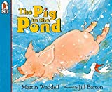 Waddell, Martin: Pig in the Pond