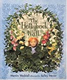 Waddell, Martin: The Hollyhock Wall