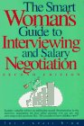Julie Adair King: Smart Woman's Guide to Interviewing and Salary Negotiation
