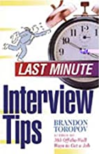 Last Minute Interview Tips by Brandon…