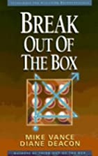 Break Out of the Box by Mike Vance