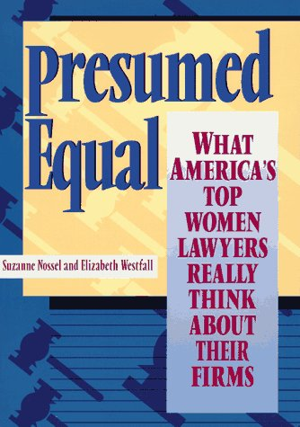 presumed-equal-what-americas-top-women-lawyers-really-think-about-their-firms