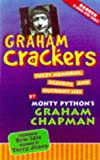 Chapman, Graham: Graham Crackers: Fuzzy Memories, Silly Bits, and Outright Lies