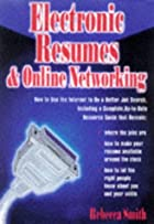 Electronic Resumes & Online Networking by…