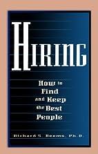 Hiring by Richard S. Demms Ph.D.