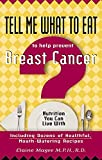 Magee, Elaine: Tell Me What to Eat to Help Prevent Breast Cancer: Nutrition You Can Live With