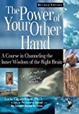 Capacchione, Lucia: The Power of Your Other Hand: A Course in Channeling the Inner Wisdom of the Right Brain