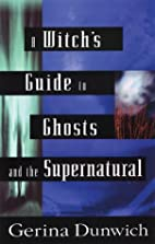 A Witch's Guide to Ghosts and the…