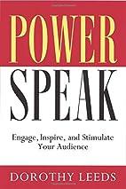 PowerSpeak: Engage, Inspire, and Stimulate…