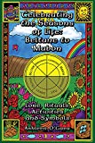 O'Gaea, Ashleen: Celebrating The Seasons Of Life: Beltane to Mabon  Lore, Rituals, Activities, And Symbols