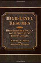 High-Level Resumes: High-Powered Tactics For…