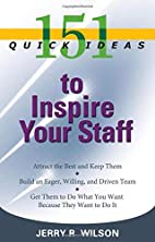 151 Quick Ideas to Inspire Your Staff (151…