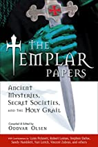 The Templar Papers: Ancient Mysteries,…