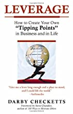 Leverage: How to Create Your Own Tipping…