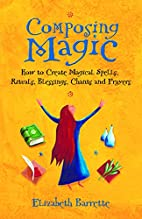 Composing Magic: How to Create Magical…