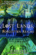 Lost Lands, Forgotten Realms: Sunken…