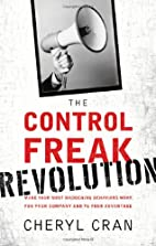 The control freak revolution : make your…
