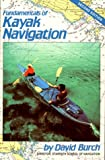 David Burch: Fundamentals of Kayak Navigation