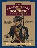 Wilbur, C. Keith: The Revolutionary Soldier, 1775-1783