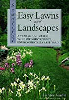Beautiful Easy Lawns and Landscapes: A…