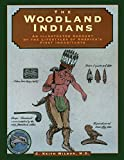 C. Keith Wilbur: Woodland Indians (Illustrated Living History Series)